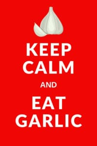 "Bright red ""Keep Calm and Eat Garlic"""